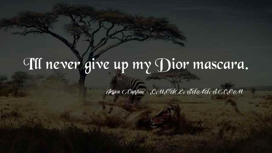 Quotes About Dior #1187195