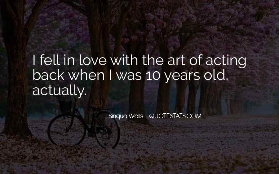 Quotes About Years Of Love #16225
