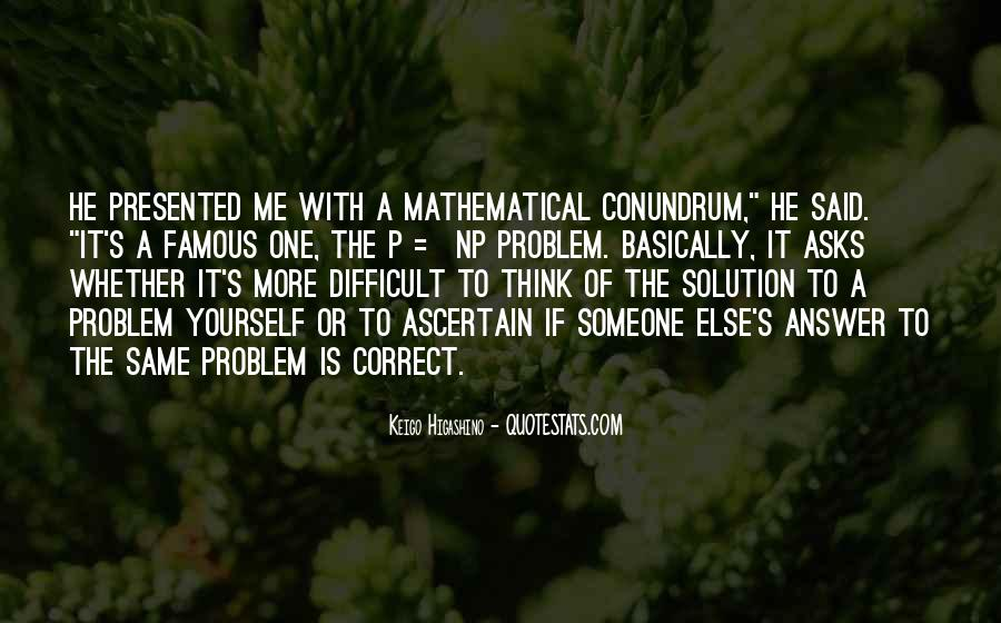 Quotes About Mathematical #79310