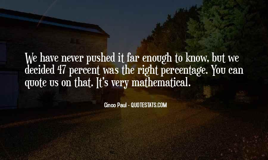 Quotes About Mathematical #79692