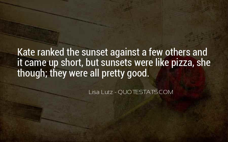 Quotes About Pretty Sunsets #711971