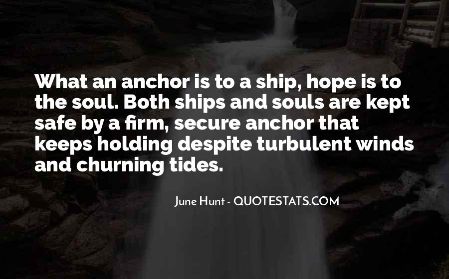 Quotes About Ships And Anchors #1283449