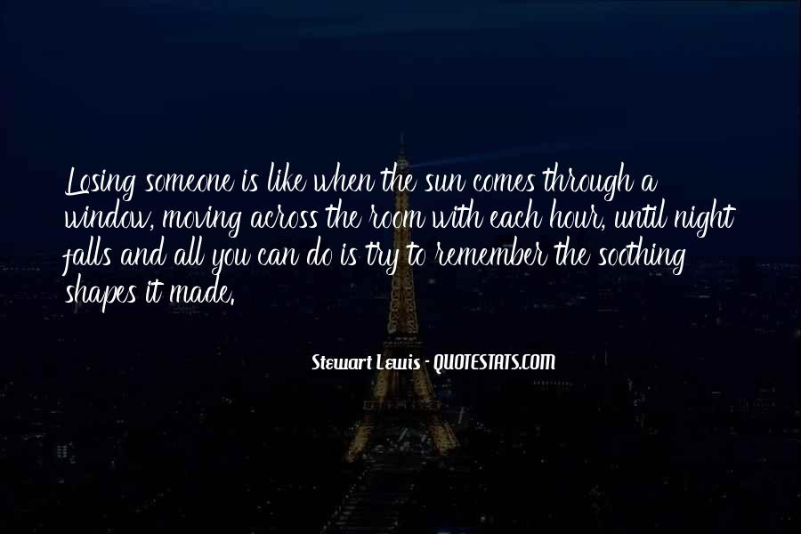 Quotes About Someone Losing You #1179458