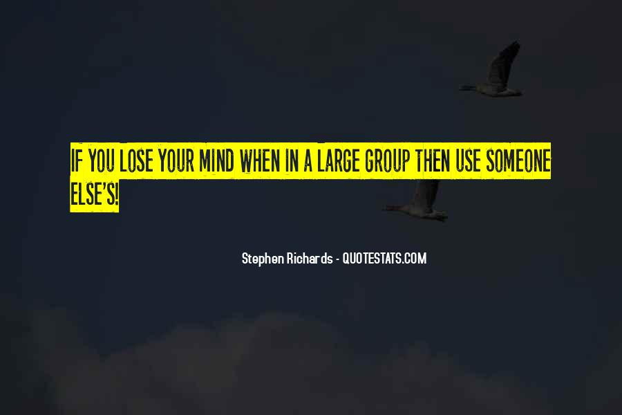 Quotes About Someone Losing You #1222743