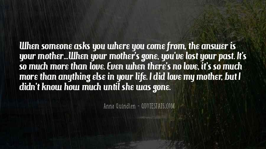 Quotes About Someone Losing You #1342964
