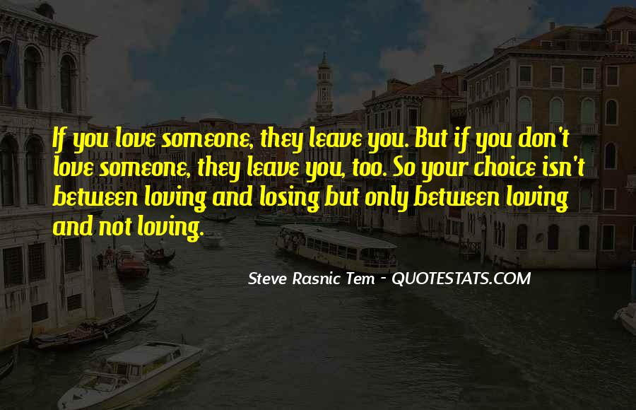 Quotes About Someone Losing You #288823
