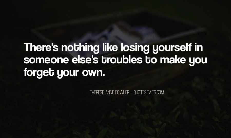 Quotes About Someone Losing You #351274
