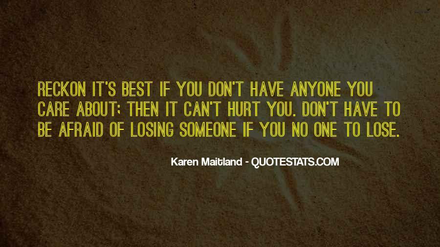 Quotes About Someone Losing You #505849