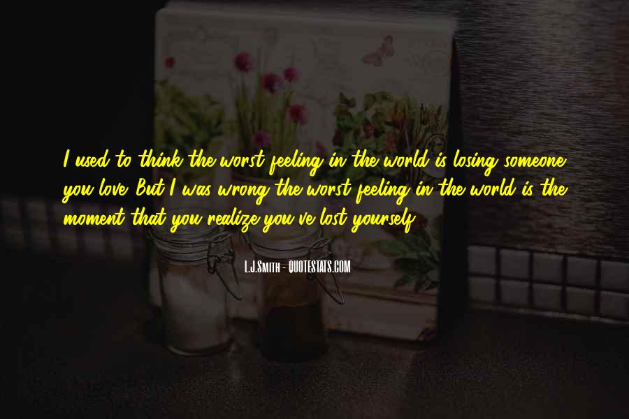 Quotes About Someone Losing You #513337