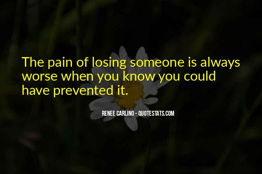 Quotes About Someone Losing You #569883