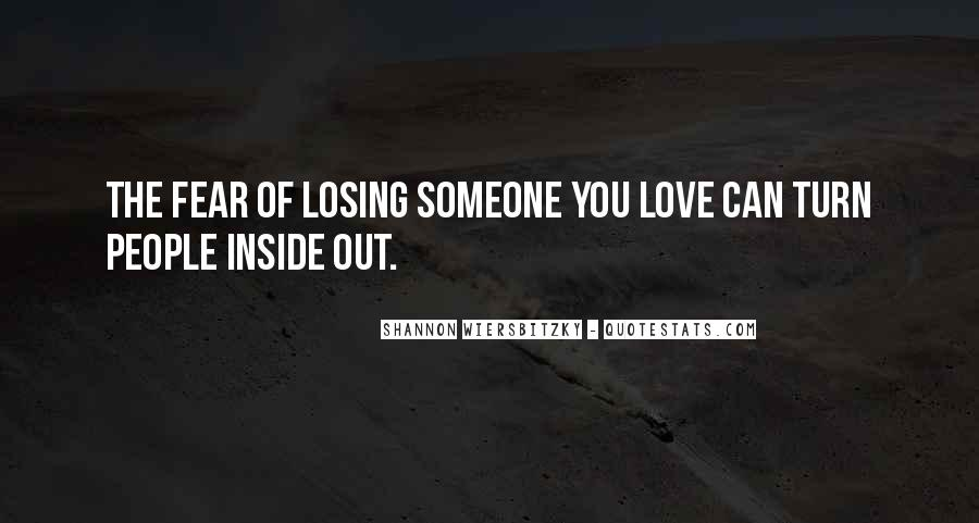 Quotes About Someone Losing You #710002