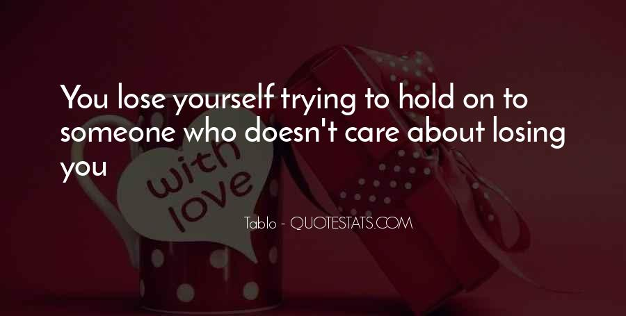 Quotes About Someone Losing You #797348