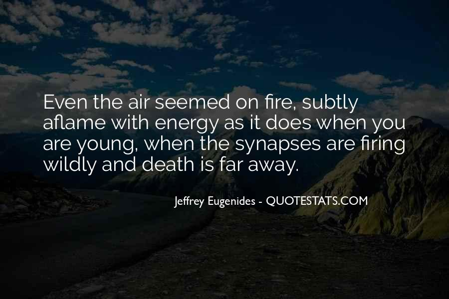Quotes About Fire And Air #362547