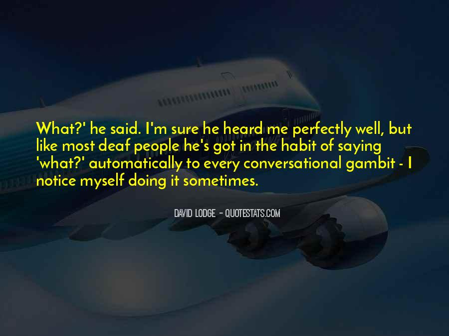 Quotes About Deaf #10758