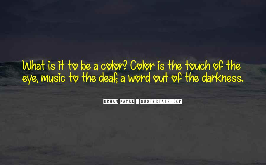 Quotes About Deaf #133674
