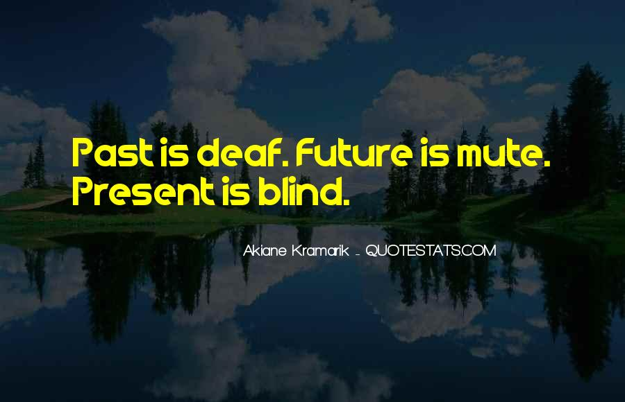 Quotes About Deaf #233862