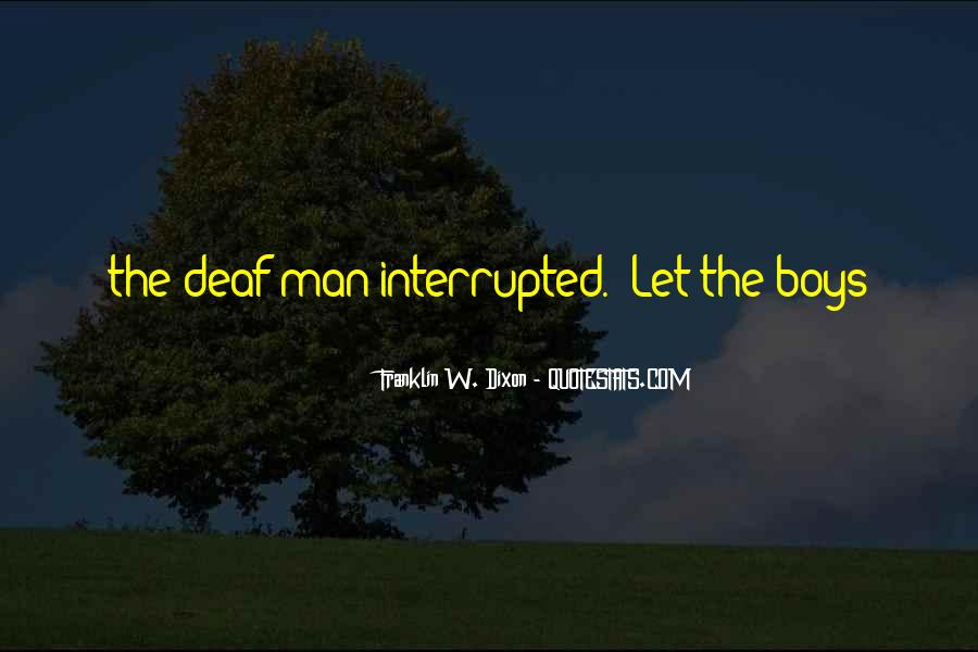 Quotes About Deaf #237044