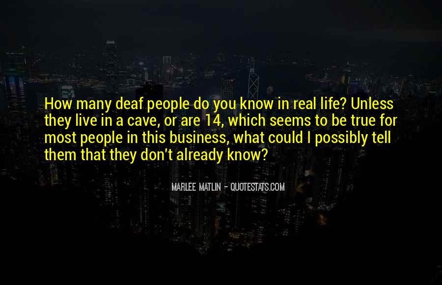 Quotes About Deaf #246566