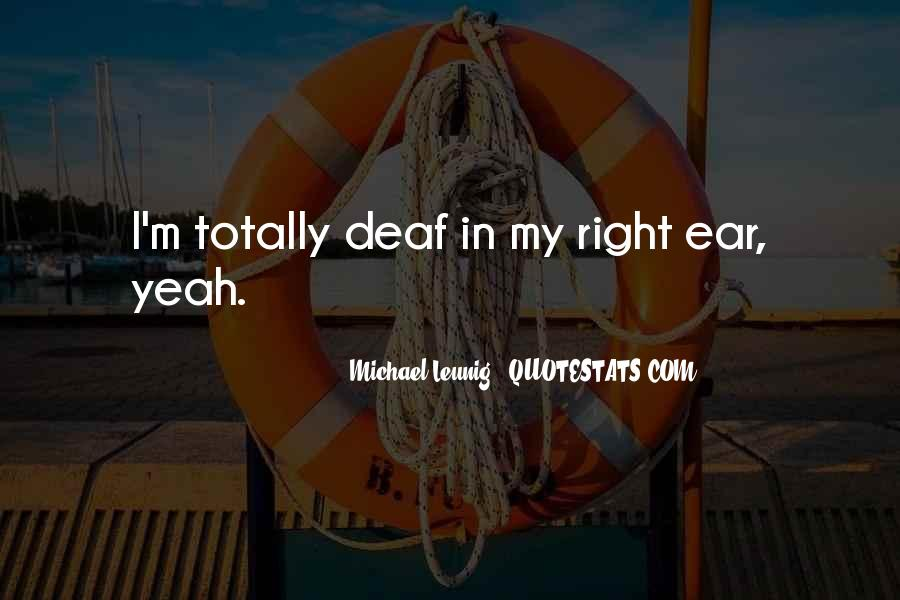 Quotes About Deaf #250251