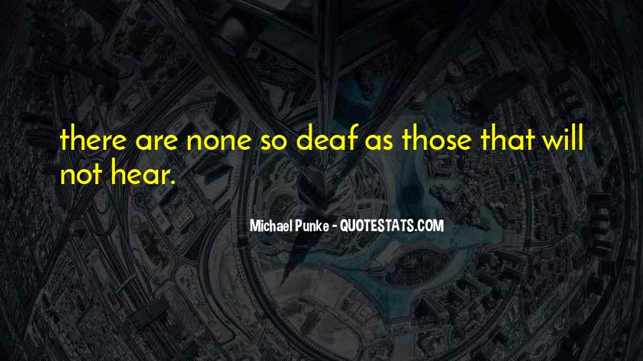 Quotes About Deaf #264414