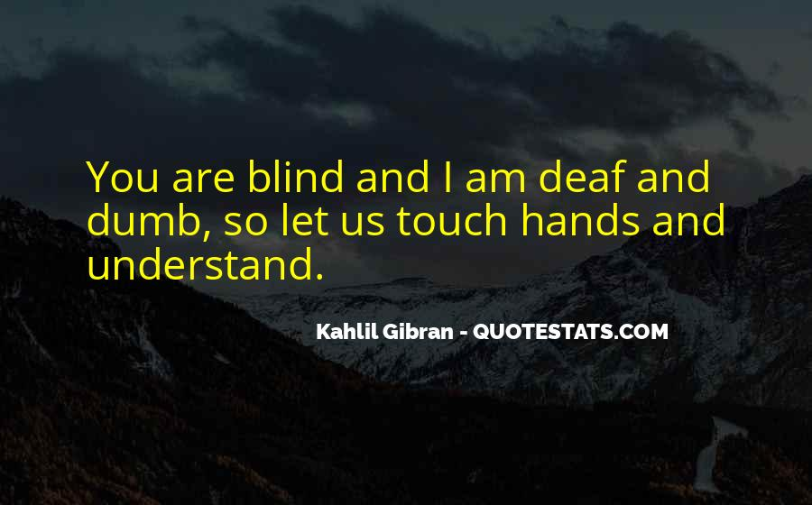 Quotes About Deaf #304680