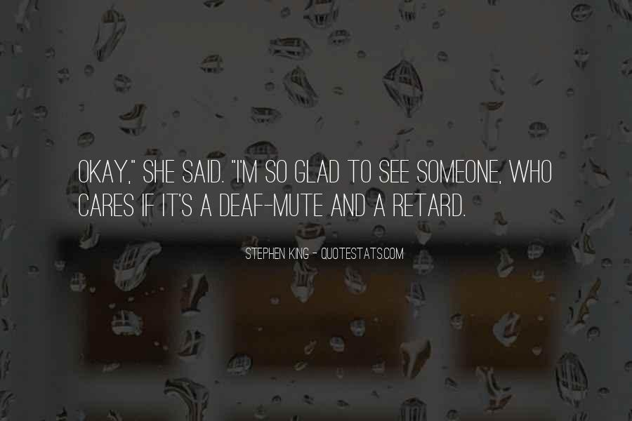 Quotes About Deaf #69713