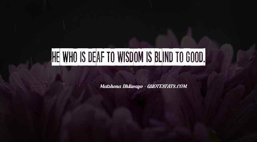Quotes About Deaf #82375