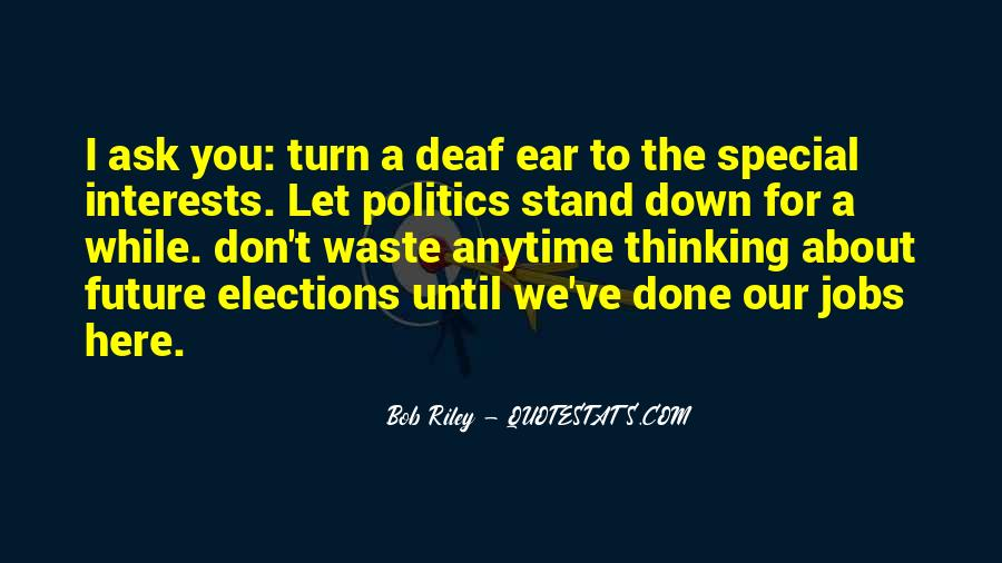 Quotes About Deaf #84458