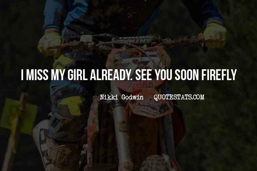 Quotes About A Girl You Miss #632015