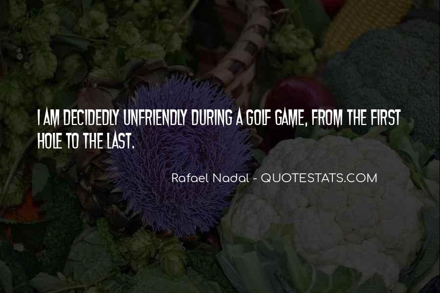 Quotes About Unfriendly #1005414