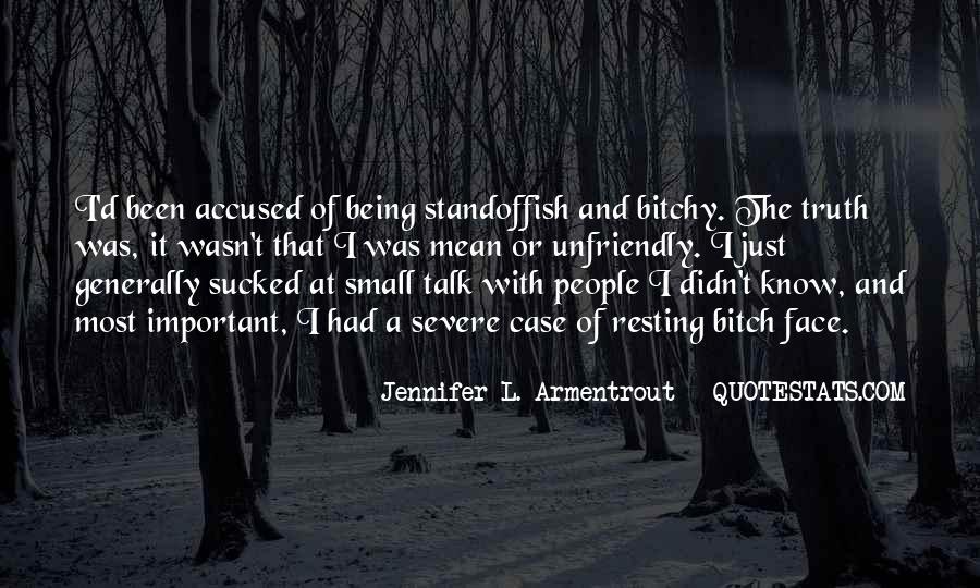 Quotes About Unfriendly #1245826