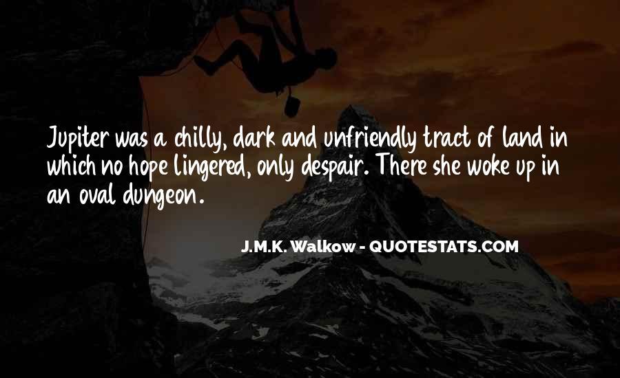 Quotes About Unfriendly #259818
