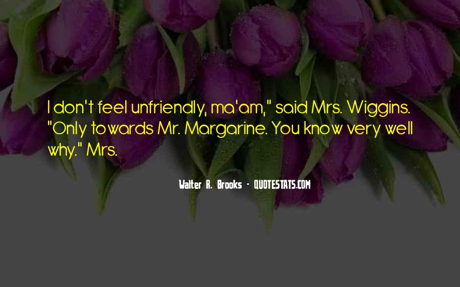 Quotes About Unfriendly #63277