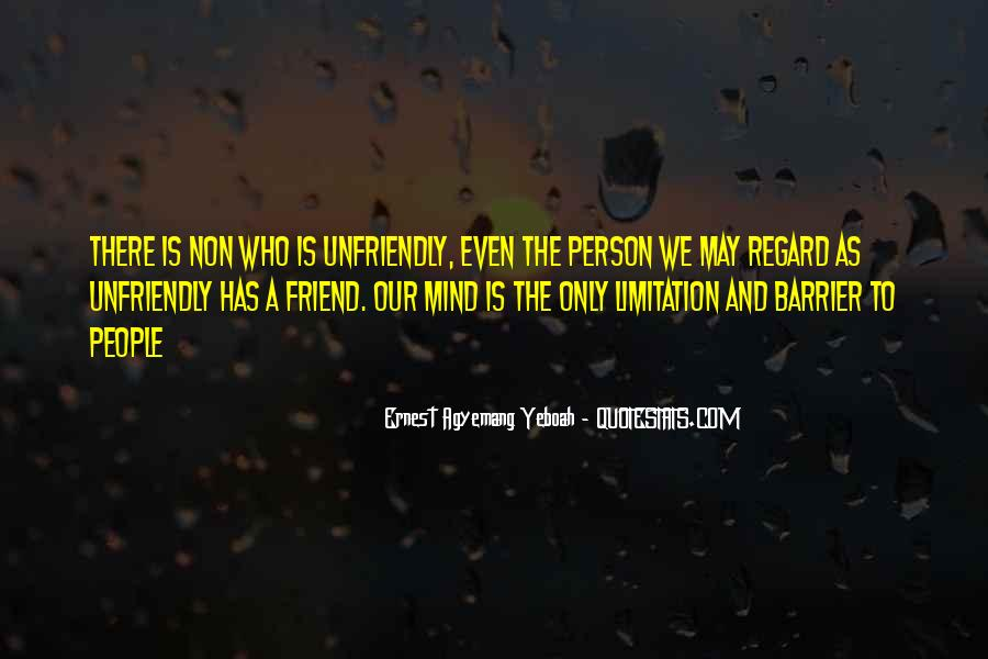 Quotes About Unfriendly #641355