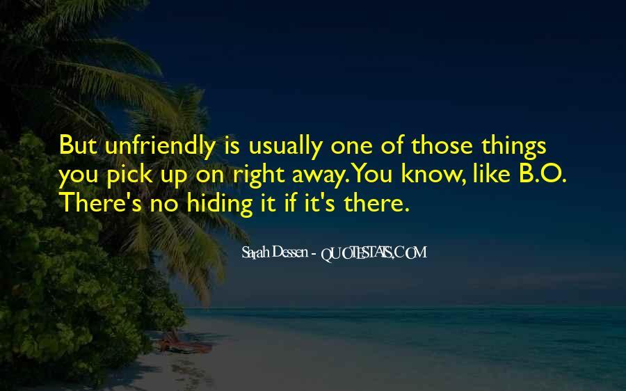 Quotes About Unfriendly #863817