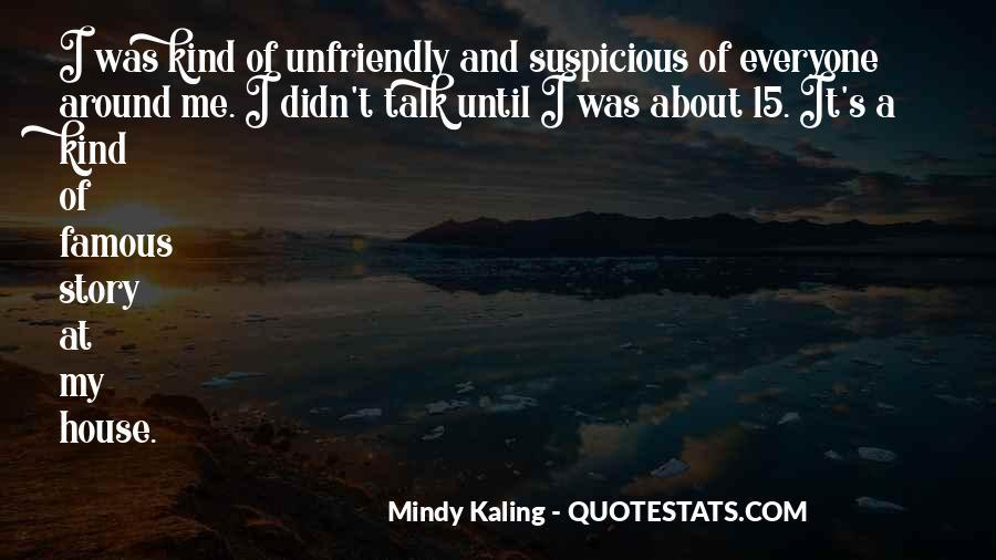 Quotes About Unfriendly #891132