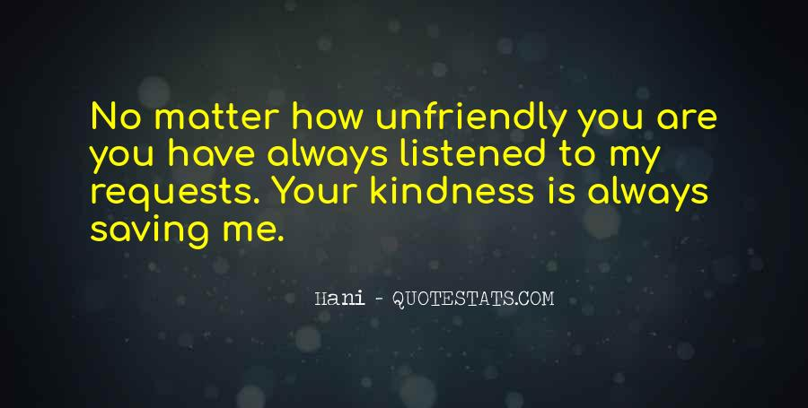 Quotes About Unfriendly #949597