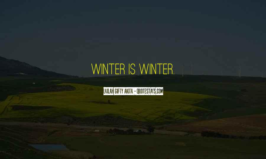 Quotes About Winter Without Snow #221178