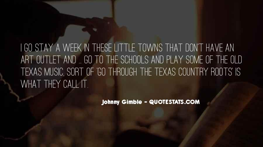 Quotes About Texas Country Music #1073700