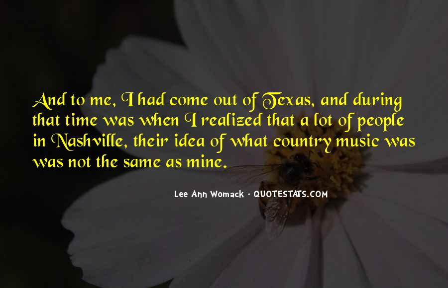 Quotes About Texas Country Music #111197