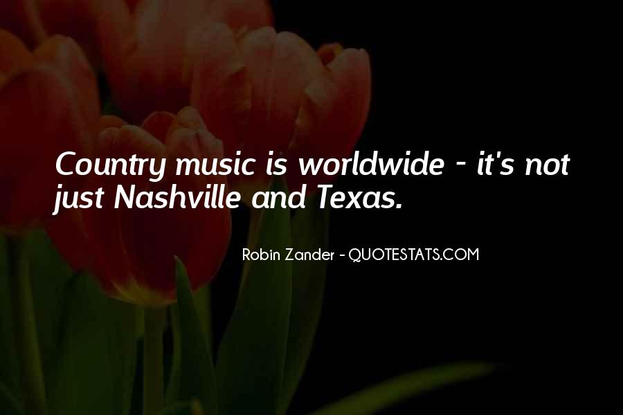 Quotes About Texas Country Music #967850