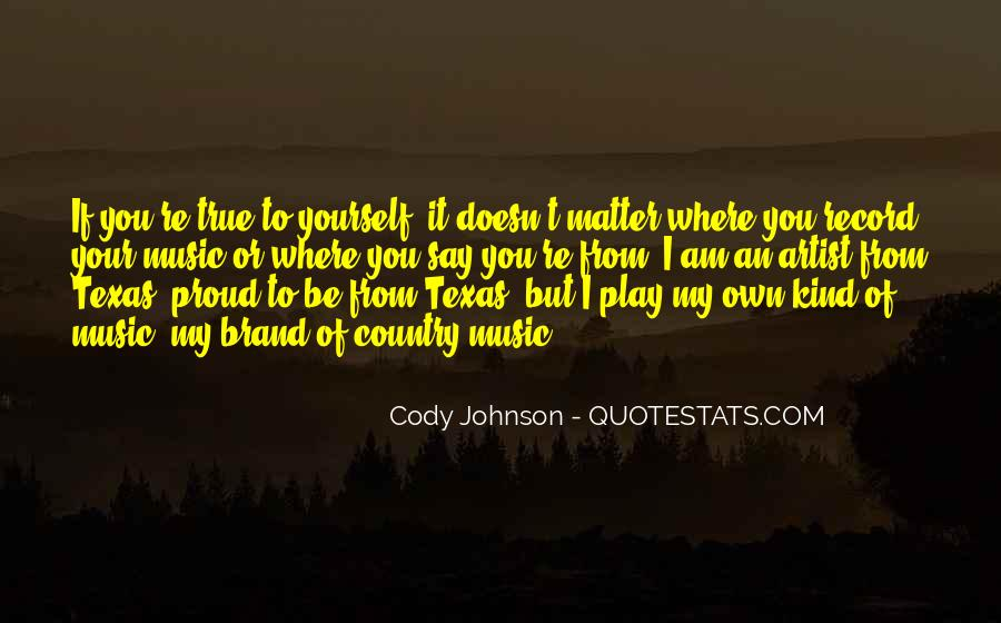 Quotes About Texas Country Music #995035