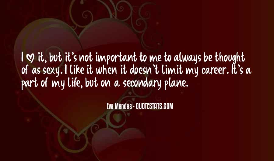 Quotes About Part Of My Life #115031