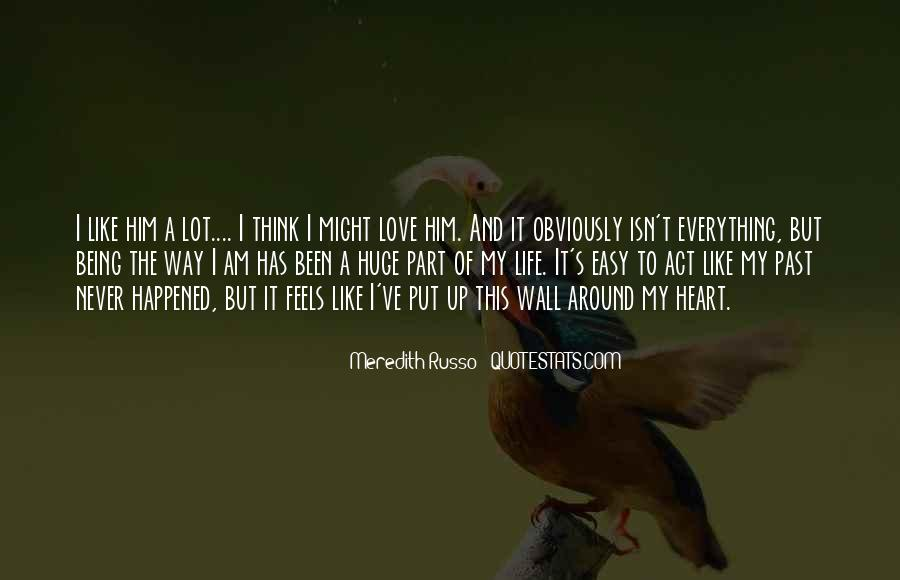 Quotes About Part Of My Life #127021
