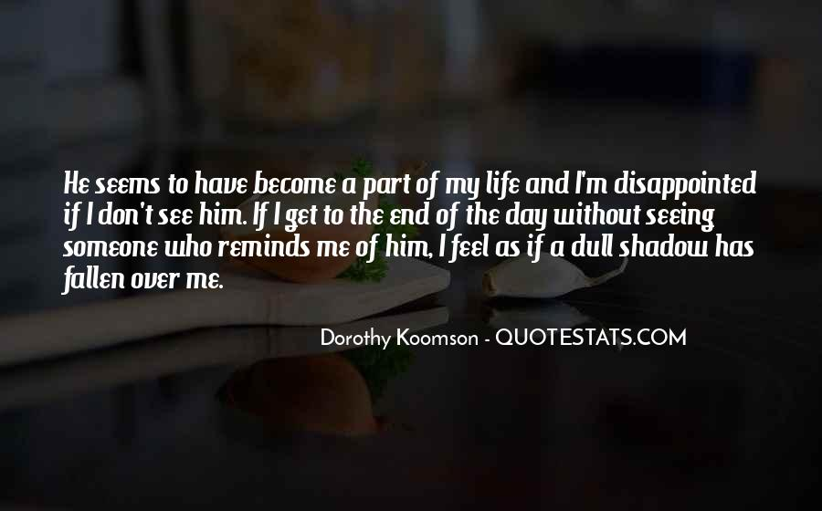 Quotes About Part Of My Life #128277