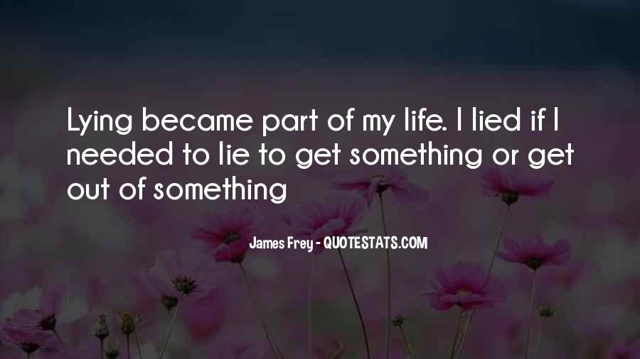 Quotes About Part Of My Life #132811