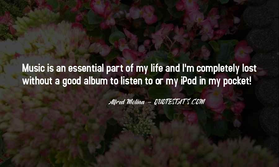 Quotes About Part Of My Life #64017
