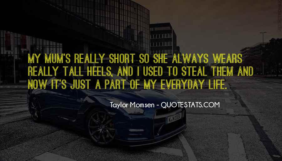 Quotes About Part Of My Life #67828