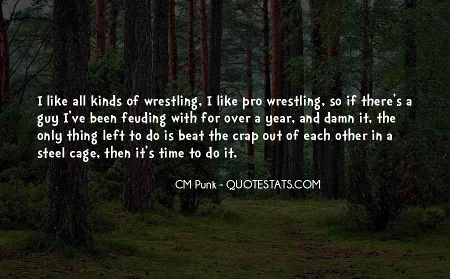Quotes About Feuding #1487958