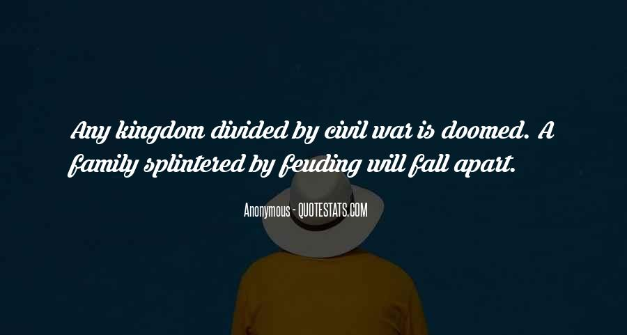 Quotes About Feuding #1566870